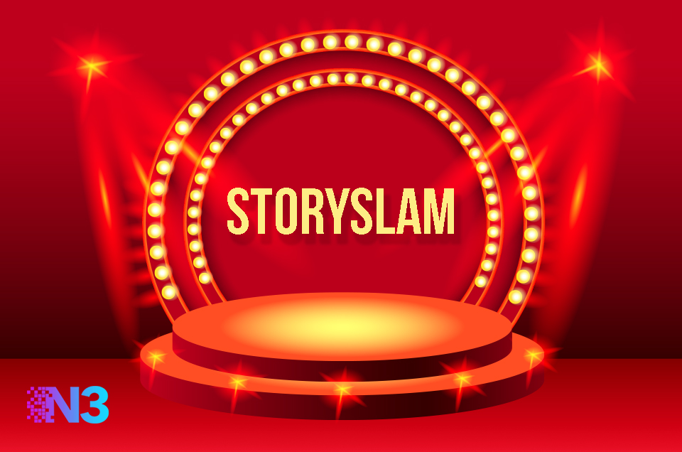 #StorySlam: What's YOUR Story?